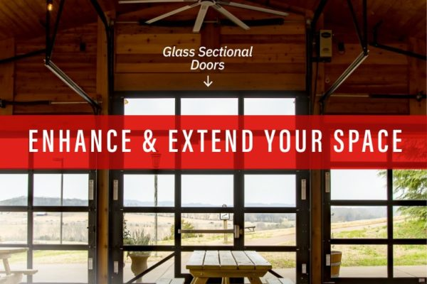 Glass Sectional Doors: Enhance and Extend your Space